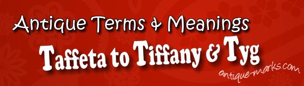 Taffeta to Tyg: Antique Terms (T)