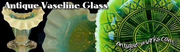 Collectible Antique Vaseline Glass