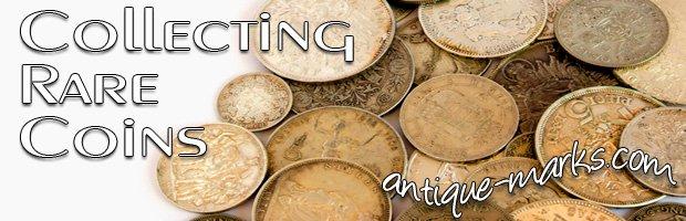 Collecting Rare Coins - a few rare coin examples