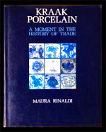 Kraak porcelain. A moment in the history of trade. by Rinaldi