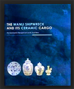 The Wanli Shipwreck and its Ceramic Cargo. by Sjostrand