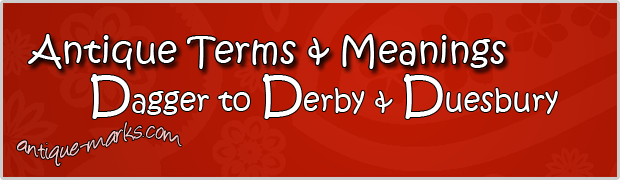 Delft and Ducat - Antique Terms (D)